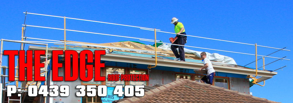 The Edge Roof Protection Hire Amp Installation Of Roof